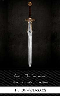 Conan the Barbarian: The Complete Collection (Heron Classics) FREE @ Amazon