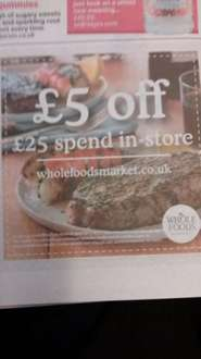 £5 off £25 spend in-store at Whole Foods Market, coupon in today's metro