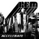 REM Accelerate (CD+DVD) £3.87 delivered @BlahDVD