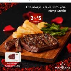 British rump steaks 250g £4.08 each or 2 for £5 - valentines special @ Morrisons
