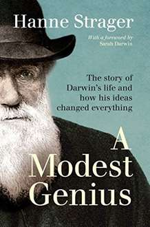 Modest Genius: The story of Darwin's Life and how his ideas changed everything - Free kindle ebook @ amazon