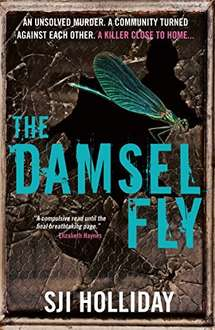 The Damselfly: A gripping and unnerving crime thriller Kindle Edition @ Amazon - 99p