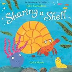 Julia Donaldson Sharing a Shell book £2.10 (Prime) / £5.09 (non Prime) at Amazon
