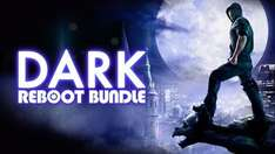 Dark Reboot Bundle back on offer at Bundlestars for £1.39 for next 2 days