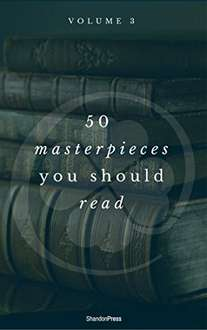 50 Masterpieces you have to read before you die vol: 3 (ShandonPress) Kindle Edition  - Free Download @ Amazon