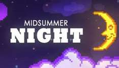 Midsummer Night £0.79 on Steam store.