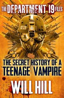 Google Play Books - The Department 19 Files: the Secret History of a Teenage Vampire (Department 19)