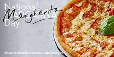 National  Margarita  day - Free Pizza at Pizza Express (first 10 customers at each branch) 22nd Feb