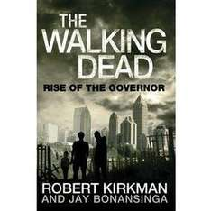 The Walking Dead Book 1: Rise Of The Governor SIGNED by author Jay Bonansinga £5.50 @ Forbidden Planet