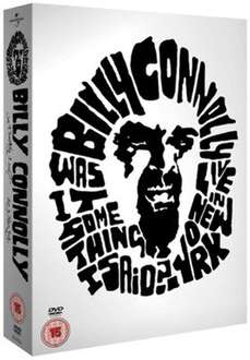 Billy Connolly (was it something I said, live in new york & live in london) 2 for £1.99 or £2.49 each @ musicmagpie