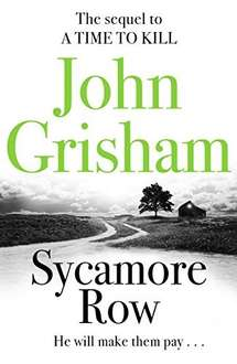 Sycamore Row by John Grisham Kindle Book 99p @ Amazon