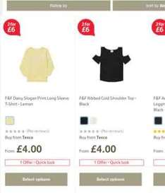 Older girls clothes 2 for £6 @ Tesco online and instore works out as a bogof in the older part of range
