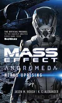 Pre-Order Mass Effect Nexus Uprising Kindle Edition £2.84 Amazon