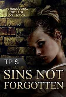 Psychological thrillers Sins Not Forgotten Serial Killer: A gripping psychological thriller with a killer (Crime SPECIAL FREE BOOK INCLUDED) (Suspense ... Mystery and Suspense Thriller 1) Kindle Edition free, at Amazon