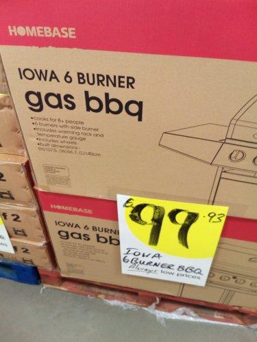 Iowa 6 burner barbecue £99.93 at homebase instore (Sheffield).