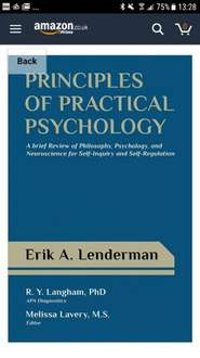 Principles of Practical Psychology: A Brief Review of Philosophy, Psychology, and Neuroscience for Self-Inquiry and Self-Regulation Free @ Kindle Amazon