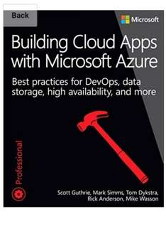 Building Cloud Apps with Microsoft Azure: Best Practices for DevOps, Data Storage, High Availability, and More (Developer Reference) Free @Kindle Amazon