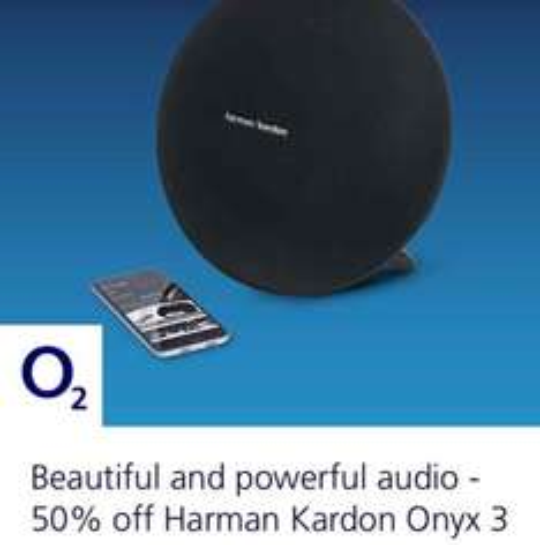O2 Priority Moments 1/2 Price Harmon Kardon Onyx 3 - £99.99