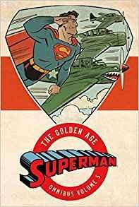 Superman: The Golden Age Omnibus Vol. 5 pre-order on amazon - £42.09 (62% off)