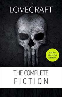 Free Kindle book @ Amazon: H. P. Lovecraft: The Complete Fiction [contains links to free audiobooks]