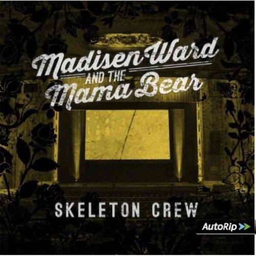 Madisen Ward and the Mama Bear - Skeleton Crew (Vinyl) £3.96+£1.26 p&p @ Assai-uk / Amazon