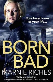 Powerful, darkly comic novel: Born Bad by Marnie Riches - Kindle Edition - Free Download