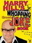 Harry Hill's Whopping Great Joke Book - just £3.99 inc FREE delivery @ Red House Books