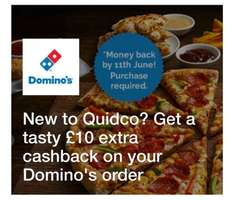 £10 extra cashback on your Domino's order when join to Quidco