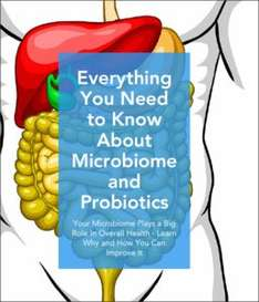 FREE ebook - Everything You Need to Know About Microbiome and Probiotics