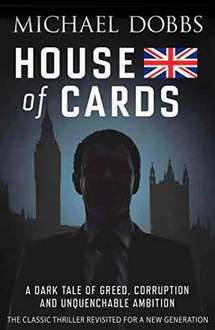 Michael Dobbs - House of Cards. Was £8.99 now 99p. Kindle Ed @ Amazon