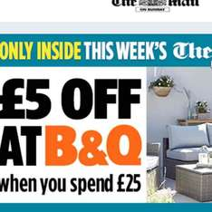 £5 off at B&Q when you spend £25. instore or online, coupon in the Mail on Sunday
