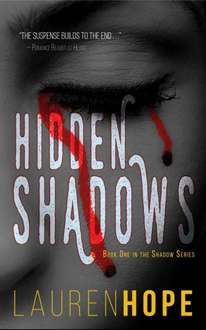 Great Thriller - Lauren Hope - Hidden Shadows (The Shadow Series Book 1) Kindle Edition - Free Download @ Amazon