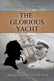 Two New Sherlock Holmes Mysteries  - The Glorious Yacht: & The Most Grave Ritual  [Kindle Editions]  - Free Downloads @ Amazon