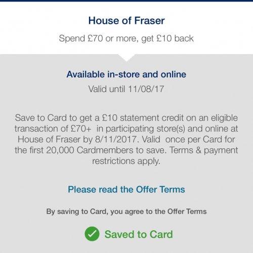 Amex offer: House of Fraser spend £70 or more, get £10 back