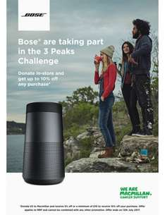 Get 5% or 10% discount on Bose products instore by donating £5 or £10 to Macmillan