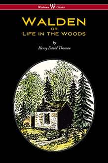 WALDEN or Life in the Woods (Wisehouse Classics Edition) 1st , Kindle Edition - Free @ Amazon