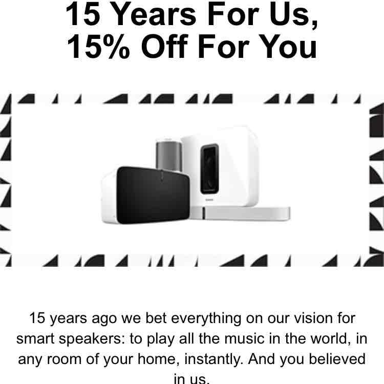 15 % off sonos speakers.