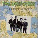 Only Ones - Immortal Story CD £2.99 + Free Delivery/Quidco @ HMV