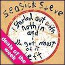Seasick Steve - I Started Out With Nothin & I Still Got Most Of It Left £3.99 @ HMV