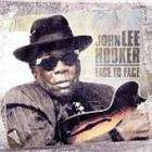 Face to Face - John Lee Hooker CD only £2.49 + Free Delivery @ CD Wow