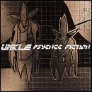 UNKLE (Lavelle/DJ Shadow) - Psyence Fiction - £2.99 + Quidco @ HMV