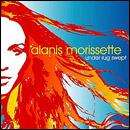Alanis Morissette - Under Rug Swept: Enhanced CD and So Called Chaos CD only  £2.99 each + Free Delivery/Quidco @ HMV