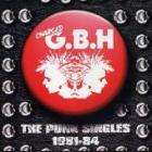 G.B.H. - The Punk Singles 1981 - 1984 CD £2.99 delivered/Quidco @ Play