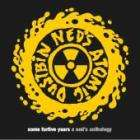 Ned's Atomic Dustbin - Some Furtive Years: A Ned's Anthology CD £2.99 + Free Delivery/Quidco/5% @ Play