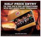 Half Price entry to UK's top attractions with any adult meal at Burger King