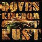 Doves - Kingdom Of Rust (Brand New CD released today) only £6.99 + Free Delivery @ BangCD + Quidco (Download MP3 for £5)