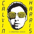 Calvin Harris - I Created Disco - Only £4.99 + Quidco at Play.com
