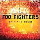 Foo Fighters - Skin And Bones / There Is Nothing Left To Lose CD's £2.99 each + Free Delivery/Quidco @ HMV