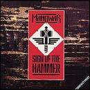 Manowar - Sign Of The Hammer CD £2.99 + Free Delivery @ HMV