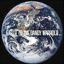 Dandy Warhols - Earth To The Dandy Warhols CD £2.99 + Free Delivery @ HMV